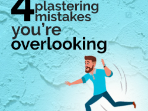4-plastering-mistakes-you're-overlooking
