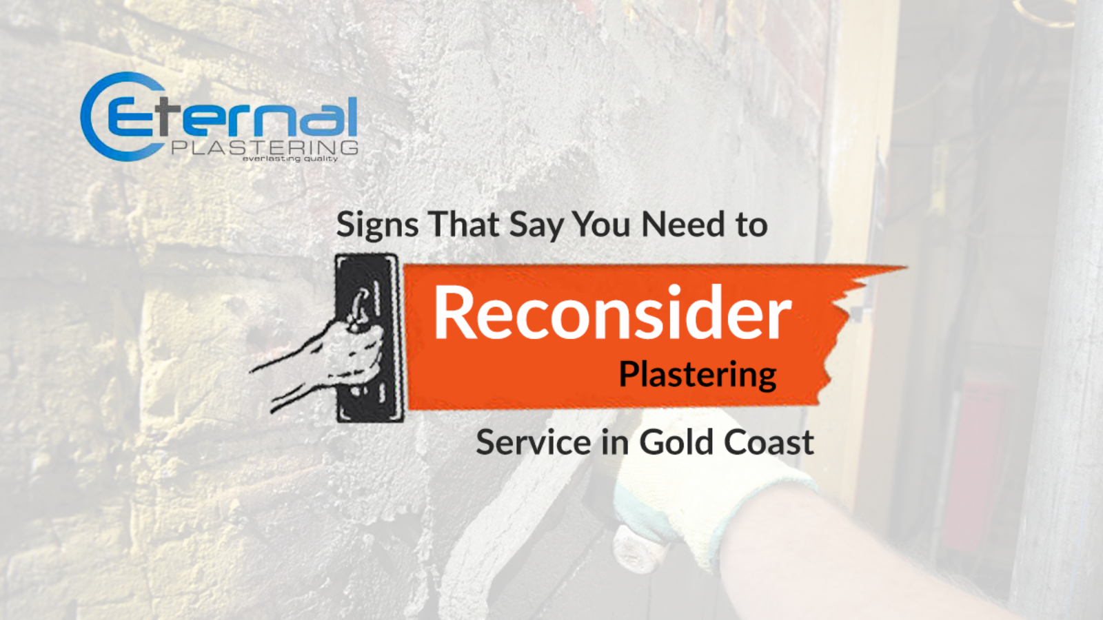 Reconsider-Plastering-Service-in-Gold-Coast